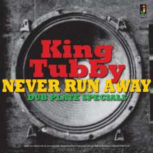 King Tubby: Never Run Away - Dub Plate Specials, LP