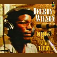 Delroy Wilson: Dubbing At King Tubby's, LP