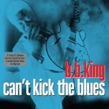 B.B. King: Can't Kick The Blues (180g), 2 LPs