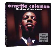 Ornette Coleman (1930-2015): The Shape Of Jazz To Come + Bonus Album, 2 CDs