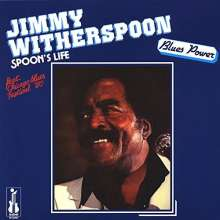 Jimmy Witherspoon: Spoon's Life (180g) (Limited-Edition), LP