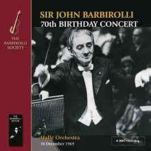 John Barbirolli - 70th Birthday Concert, 18.12.1969, 2 CDs