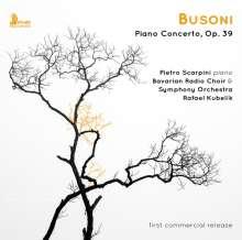Ferruccio Busoni (1866-1924): Klavierkonzert op.39, CD