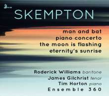 Howard Skempton (geb. 1947): Man and Bat für Bariton & Kammerensemble, CD