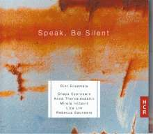 The Riot Ensemble - Speak, Be Silent, CD