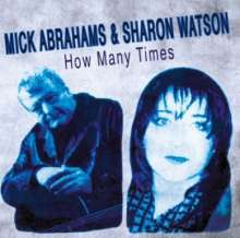 Mick Abrahams & Sharon Watson: How Many Times, CD