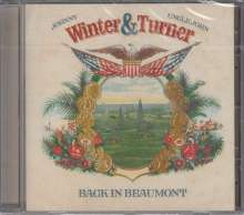 Johnny Winter  & Uncle John Turner: Back In Beaumont: Live, CD