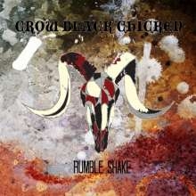 Crow Black Chicken: Rumble Shake, LP