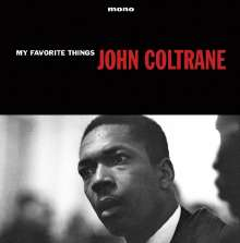 John Coltrane (1926-1967): My Favourite Things (180g) (mono), LP