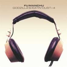Fu Manchu: Godzilla's / Eatin' Dust +4, CD