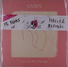 Casey: Love Is Not Enough (Limited Handnumbered Edition) (Half Crystal Clear/Half Colored Vinyl), LP