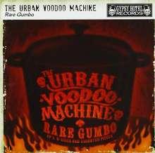 The Urban Voodoo Machine: Rare Gumbo, CD