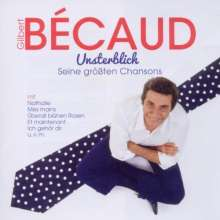 Gilbert Bécaud: Unsterblich: Seine größten Chansons, 2 CDs