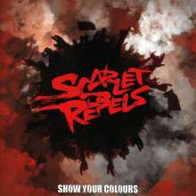 Scarlet Rebels: Show Your Colours, CD