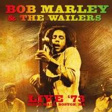 Bob Marley (1945-1981): Live '73, Pauls Mall, Boston, MA (remastered) (180g), LP