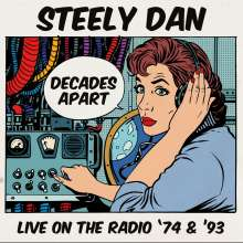 Steely Dan: Decades Apart: Live On The Radio '74 & '93, 5 CDs