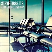 Steve Tibbetts (geb. 1954): Alien Lounge...Live 1987, CD