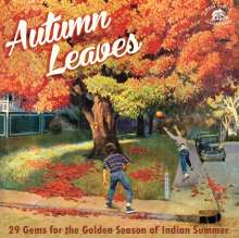 Autumn Leaves: 29 Gems For The Indian Summer, CD