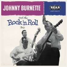 Johnny Burnette: And The Rock 'n Roll Trio (180g), LP