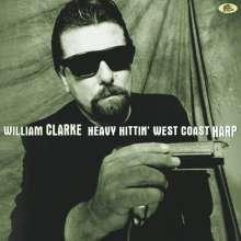 William Clarke: Heavy Hittin' West Coast Harp (180g) (Limited-Edition), LP