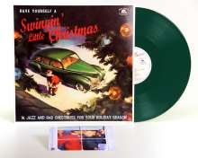 Have Yourself A Swingin' Little Christmas (Green Vinyl), LP