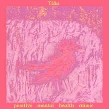 Tiña: Positive Mental Health Music, CD