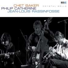 Jean-Louis Rassinfosse, Chet Baker & Philip Catherine: Crystal Bells (180g) (Reissue), LP