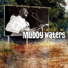 Muddy Waters: They Call Me Muddy Waters, 2 CDs