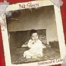 Big Gilson: Sentenced To Living, CD