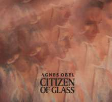 Agnes Obel: Citizen Of Glass, CD