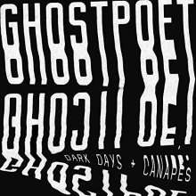 Ghostpoet: Dark Days & Canapés (180g), LP