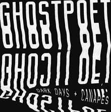 Ghostpoet: Dark Days & Canapés (180g) (Limited-Edition) (White Vinyl), LP
