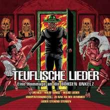 Teuflische Lieder: Eine Hommage an die Böhsen Onkelz (Limited Edition) (Red Vinyl), LP