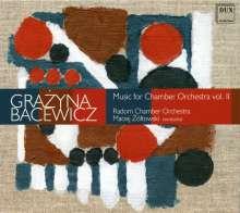 Grazyna Bacewicz (1909-1969): Musik für Kammerorchester Vol.2, CD