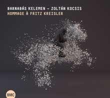 Barnabas Kelemen & Zoltan Kocsis - Hommage a Fritz Kreisler, CD
