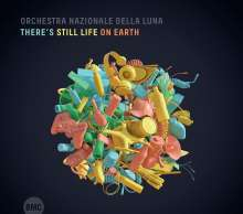 Orchestra Nazionale Della Luna: There's Still Life On Earth, CD