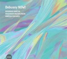 Veronika Harcsa, Anastasia Razvalyaeva & Márton Fenyvesi: Debussy Now!, CD