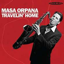 Masa Orpana: Travelin Home, CD