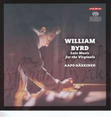 William Byrd (1543-1623): Late Music for the Virginals, Super Audio CD