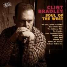 Clint Bradley: Soul Of The West, CD