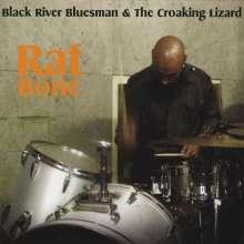 Black River Bluesman & The Cr: Rat Bone, CD