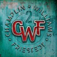 Bill Champlin, Joseph Williams & Peter Friestedt: II, CD