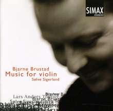 Bjarne Brustad (1895-1978): Werke für Violine solo, CD