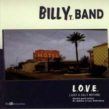 Billy T Band: L.O.V.E. (Just A Silly Notion), CD