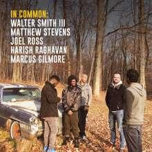 Walter Smith III & Matthew Stevens: In Common, CD