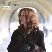 B. Keyler: Come On Home, CD