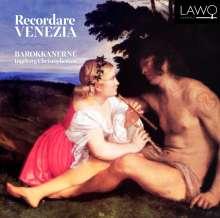 Barockkanerne - Recordare Venezia, CD