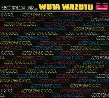 Ebo Taylor Jnr & Wuta Wazutu: Gotta Take It Cool, CD