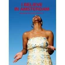 I Believe In Amsterdam, CD