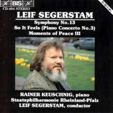 Leif Segerstam (geb. 1944): Symphonie Nr.13 f.Schlagz.,Klavier,Streicher, CD